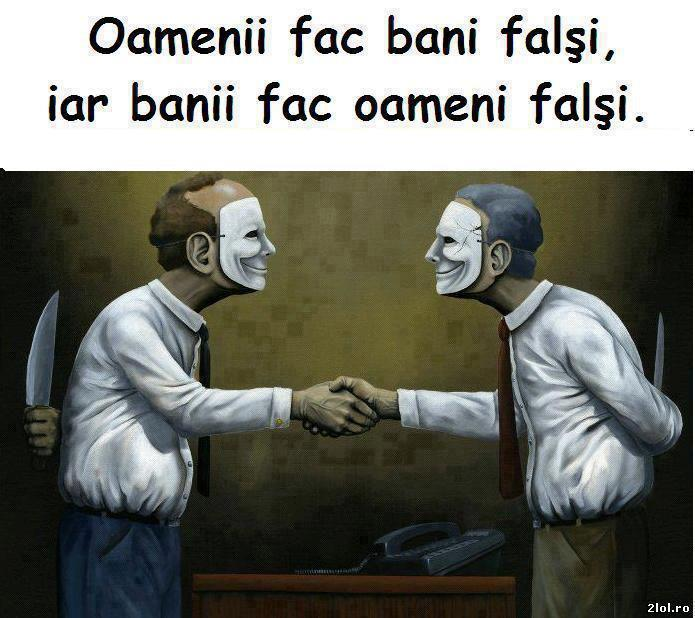 falsitatea oamenilor
