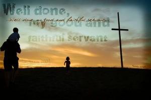 slujitor bun si credincios