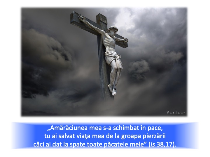 noiembrie 28_Isus rastignit a purtat pacatele noastre